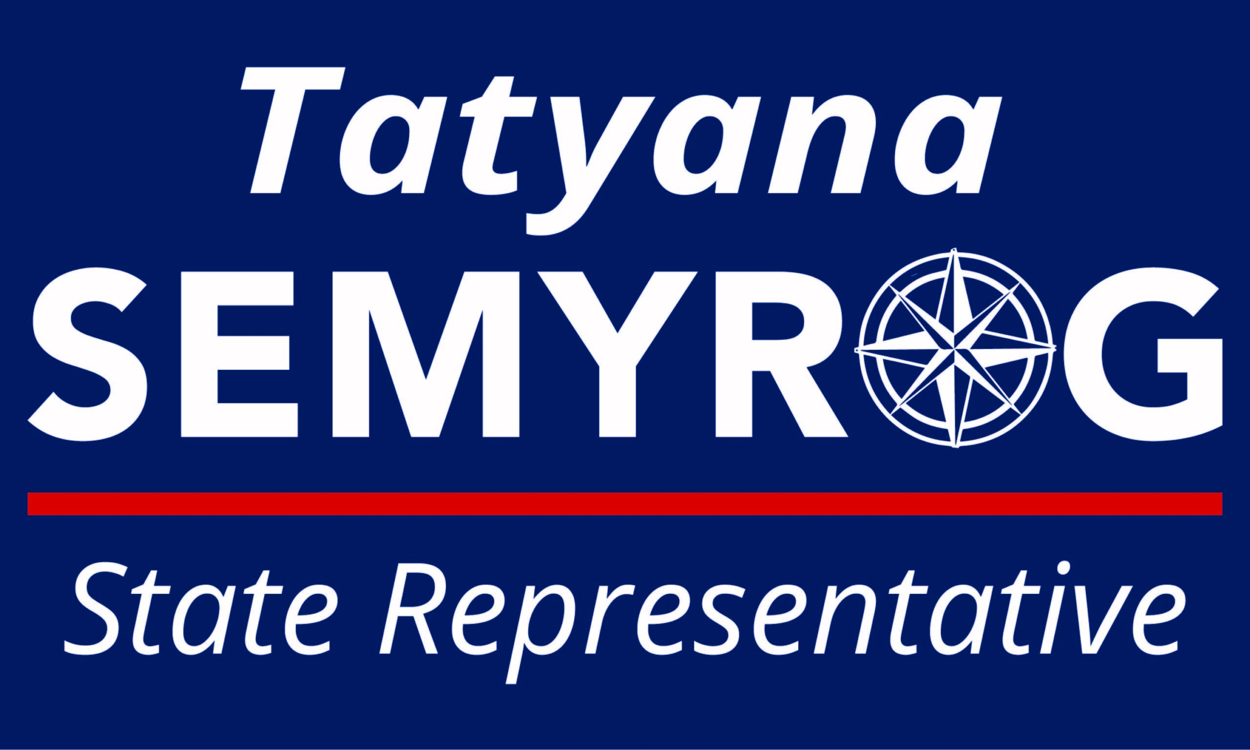 Tatyana Semyrog for State Representative